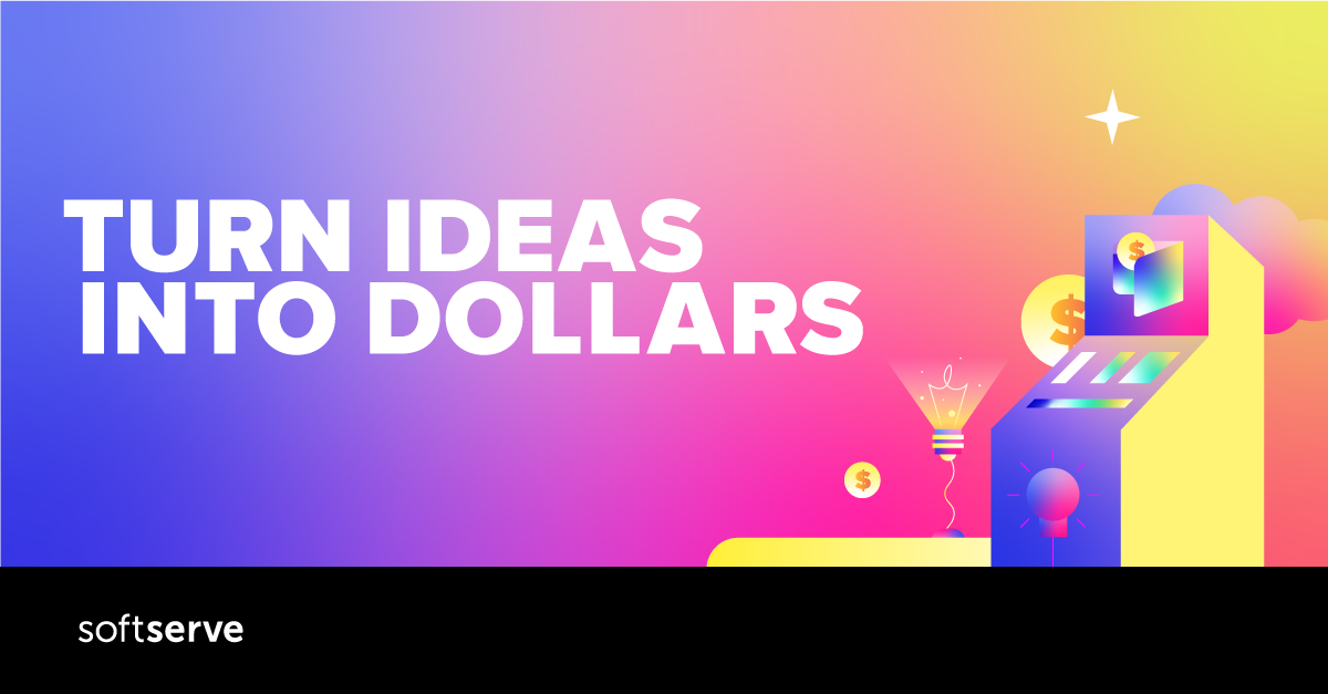 turn ideas into dollars social